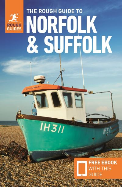 The Rough Guide to Norfolk & Suffolk by