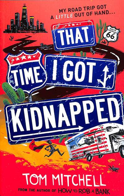 That Time I Got Kidnapped by Tom Mitchell