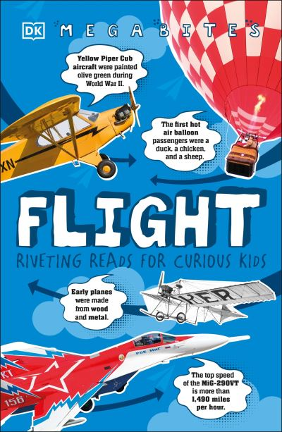 Flight: Riveting Reads for Curious Kids by  DK