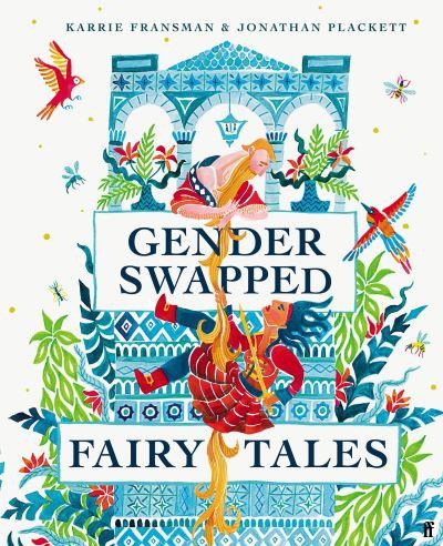Gender Swapped Fairy Tales by Karrie Fransman