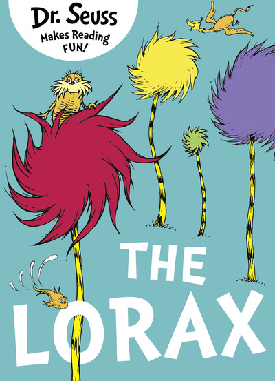 The Lorax (Dr. Seuss) by Seuss Dr.