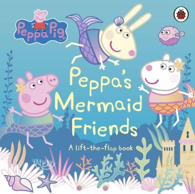 Peppa Pig: Peppa's Mermaid Friends by