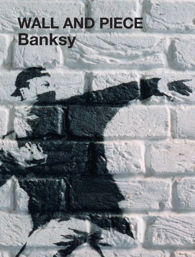 Wall and Piece by  Banksy""""