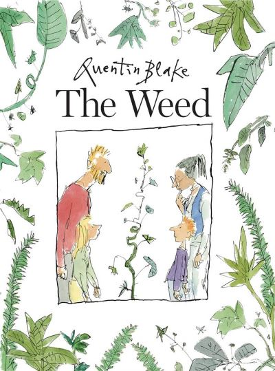 The Weed by Quentin Blake