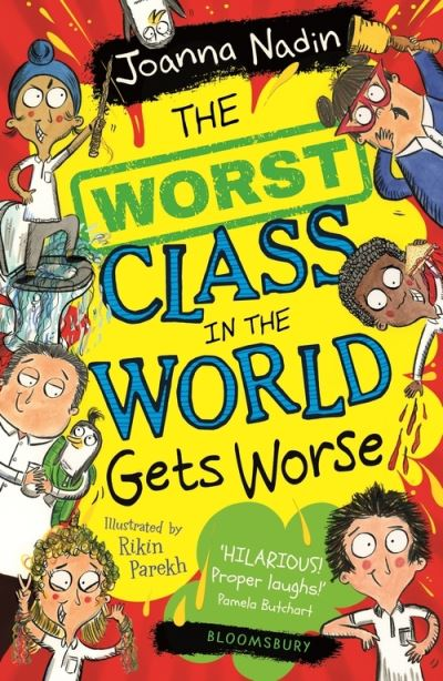 The Worst Class in the World Gets Worse by Joanna Nadin