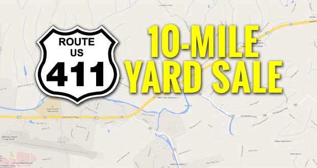 US-411 10-Mile Yard Sale this Saturday