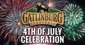 Gatlinburg to Kick Off Holiday with First July 4th Parade in the Nation, End with Fireworks Show
