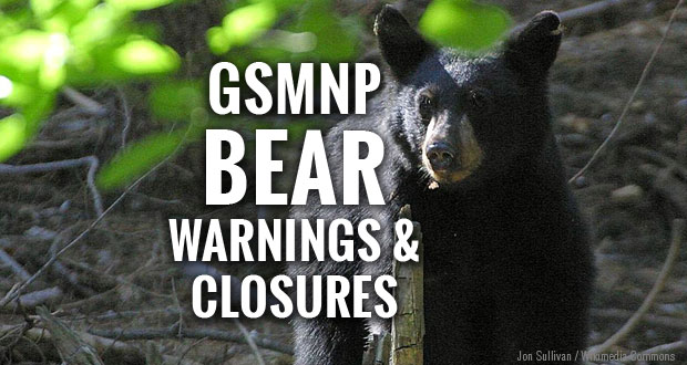 Great Smoky Mountains National Park closes some areas due to bear activity.