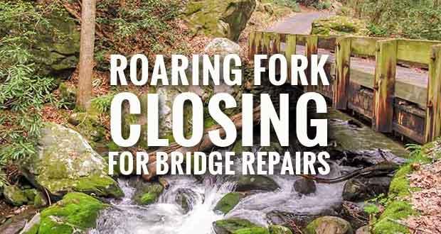 Roaring Fork Motor Nature Trail Closing for Bridge Repairs