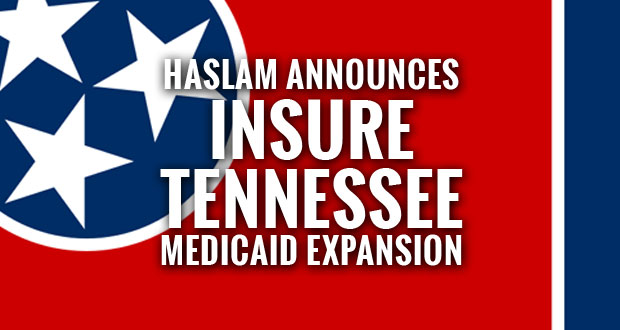 Insure Tennessee Medicaid Expansion Plan