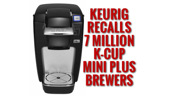 Keurig Recall of 7 Million K-Cup MINI Plus Brewing System
