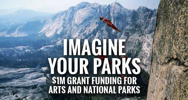 Imagine Your Parks $1 Million in New Grant Funding Available to Celebrate the Arts and National Parks