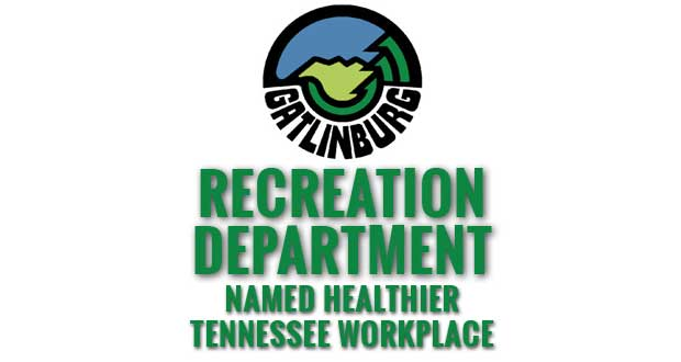 Governor's Foundation Recognizes the Gatlinburg Recreation Department as a Healthier Tennessee Workplace