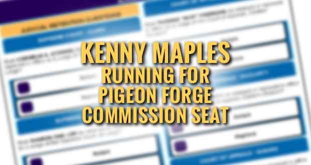 Kenny Maples Seeks Election to Pigeon Forge City Commission