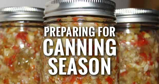 It's Spring, Time to Get Ready for Canning