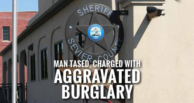 Man Tased and Arrested after Attempted Break-In in Sevier County