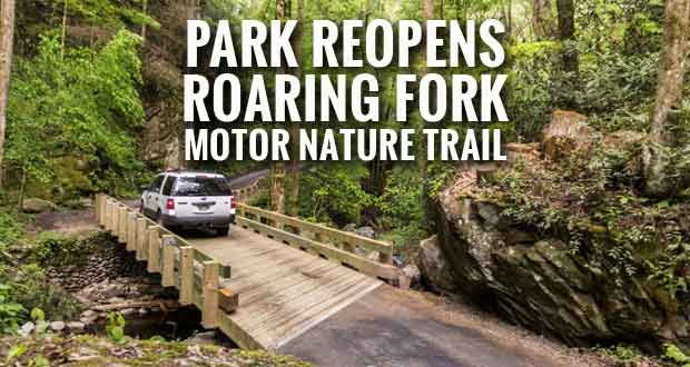 Roaring Fork Motor Nature Trail Reopening after Bridge Repairs