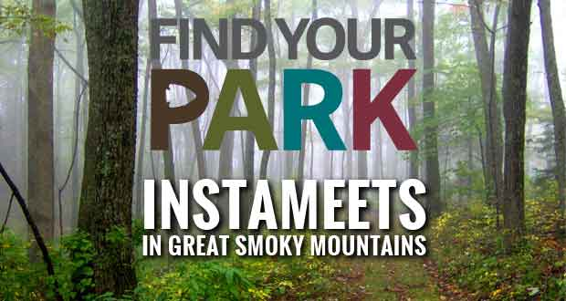 Great Smoky Mountains National Park and Blue Ridge Parkway Host InstaMeet Opportunity