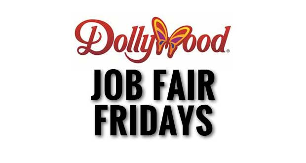 "Dollywood to Hold ""Job Fair Fridays"" in June"