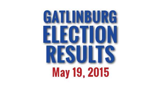 Gatlinburg Municipal Election Results May 19, 2015