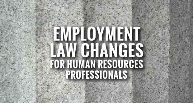 Speaker to Discuss Changes in Employment Law for Human Resources Professionals