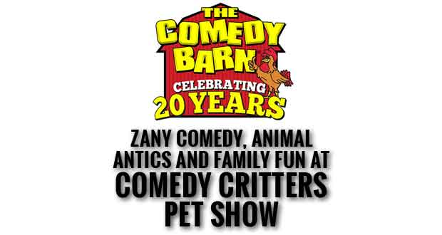 Comedy Critters Pet Show Returns for Second Season of Furry Fun at Comedy Barn Theater in Pigeon Forge