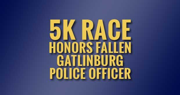 Jerry Huskey Memorial 5K to Honor Fallen Gatlinburg Police Officer, Fund Scholarship
