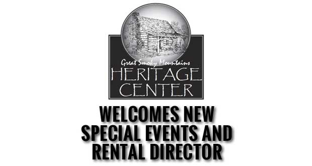 Great Smoky Mountains Heritage CenterWelcomes New Special Events and Rental Director
