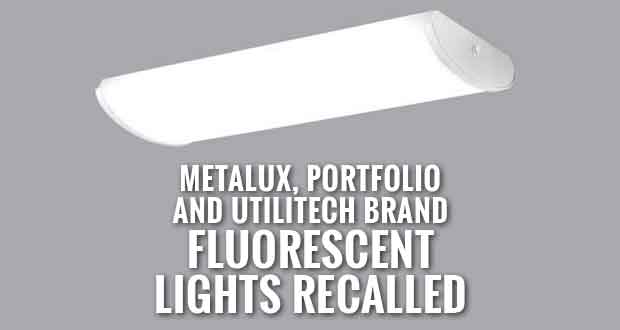 1.6 Million Fluorescent Light Fixtures Recalled Due to Fire Hazard
