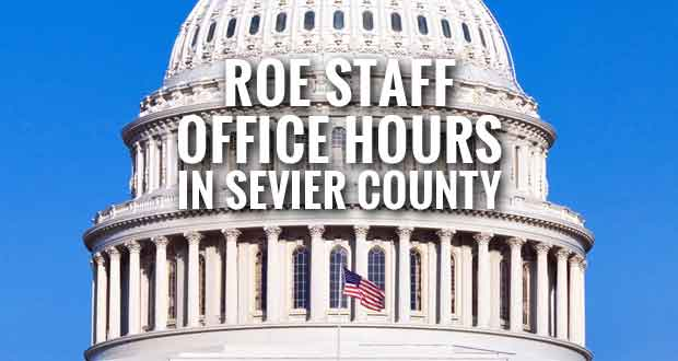 Rep. Phil Roe Sending Staff to Assist Citizens in Sevier County