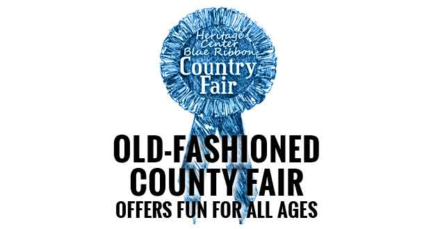 Heritage Center Blue Ribbon Country Fair Offers Fun for All Ages