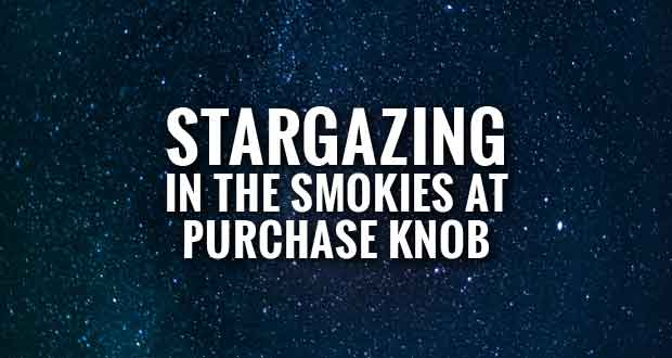 Smokies Hosts Star Gazing Event at Purchase Knob