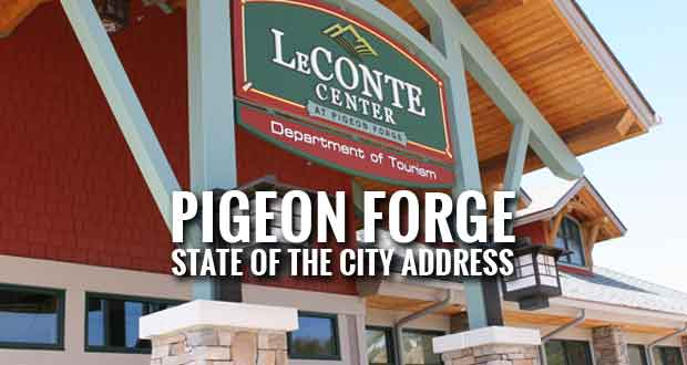 Pigeon Forge Mayor and City Manager to present State of the City Address