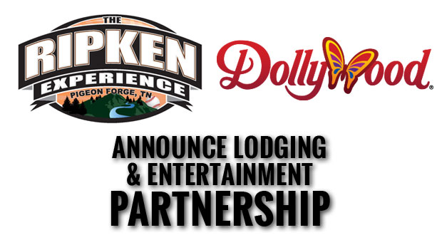 Dollywood Company Named Entertainment Partner of The Ripken Experience Pigeon Forge