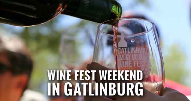 Tickets on Sale for Gatlinburg Smoky Mountain Wine Fest and Wine Tour