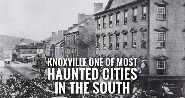Haunted Knoxville a Mix of History and Ghost Hunting