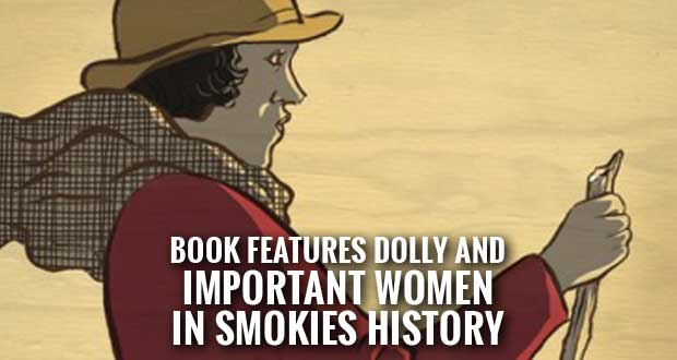 Women of the Smokies Chronicles Female Contributions to National Park