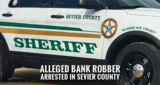 Sevier County Sheriff's Dept. Arrests Regions Bank Robbery Suspect