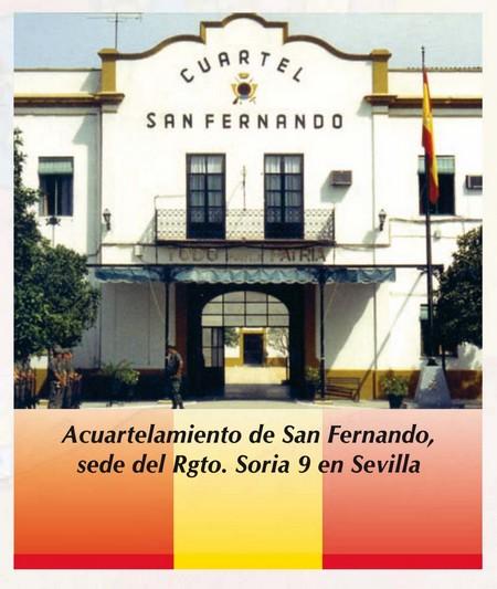 Cuartel de San Fernando, donde estuvo el Regimiento de Soria Nº 9 en Sevilla
