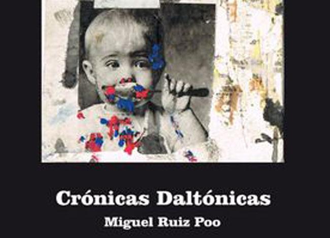 portada-cronicas-daltonicas-miguel-ruiz-poo-2