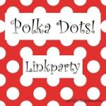 Polka Dots Linkparty
