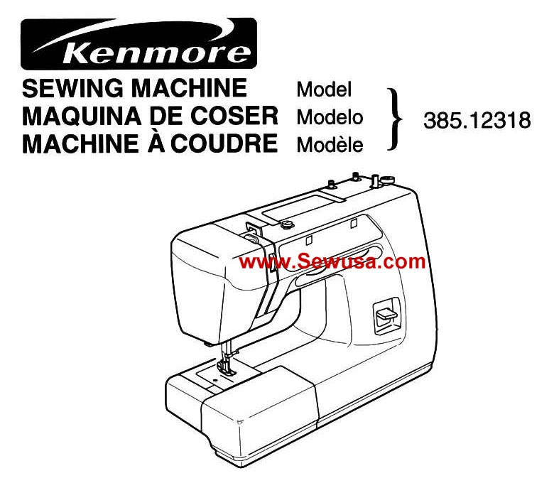Kenmore Model 385.12318 Sewing Machine Instruction Manual