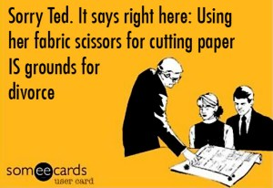 One of the sacred sewing laws is to never use someone's fabric scissors to cut anything but fabric. Ever.