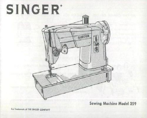 SINGER 359 Sewing Machine Instruction Manual