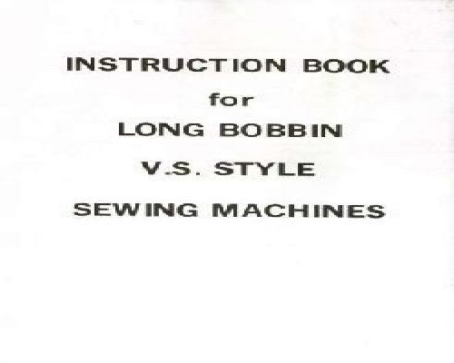V.S Sewing Machine Instruction Manuals