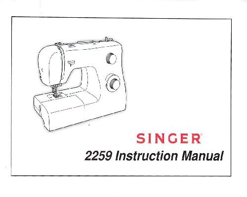 Singer 2259 Sewing Machine Instruction Manual