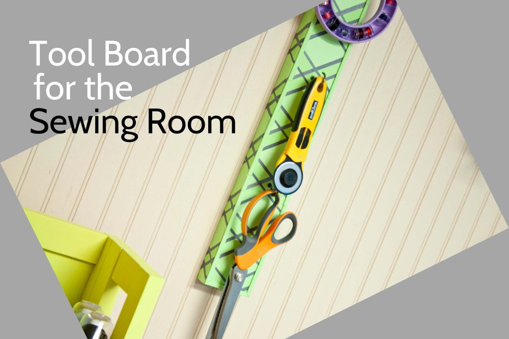 medium resolution of d i y tool board for the sewing room
