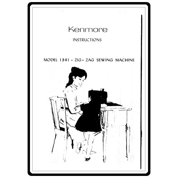 Instruction Manual, Kenmore 158.1341 : Sewing Parts Online