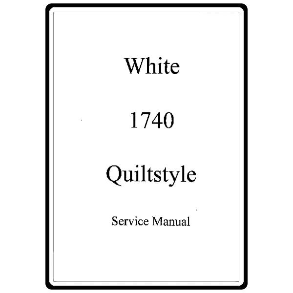 Service Manual, White 1740 : Sewing Parts Online
