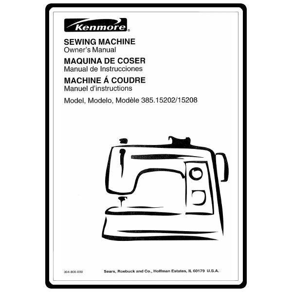 Instruction Manual, Kenmore 385.15208 Models : Sewing